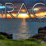 Grace, the Holy Spirit and God's amazing Love!