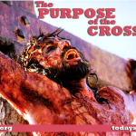 The Purpose of the Cross (Part 2)