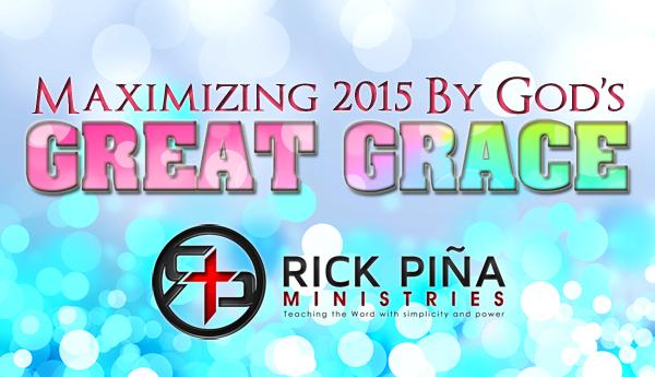 Maximizing 2015 by God's GREAT GRACE